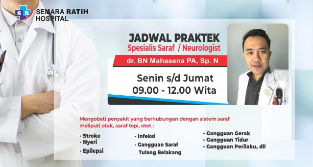 Jadwal Praktek Dokter Spesialis Saraf
