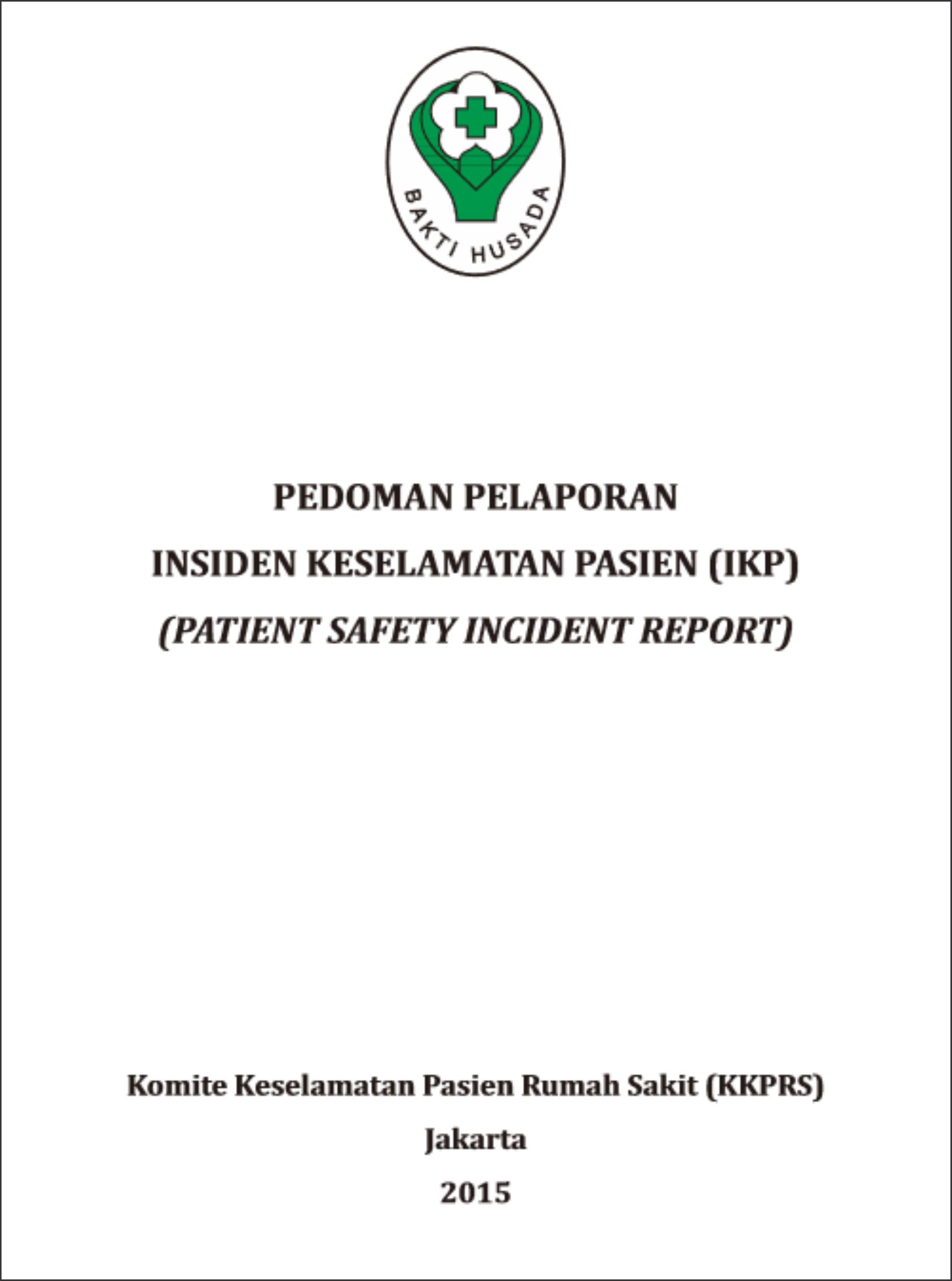 Pedoman Pelayanan Insiden Keselamatan Pasien (IKP)