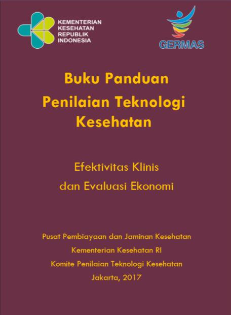 Buku Panduan Penilaian Teknologi Kesehatan (2017)