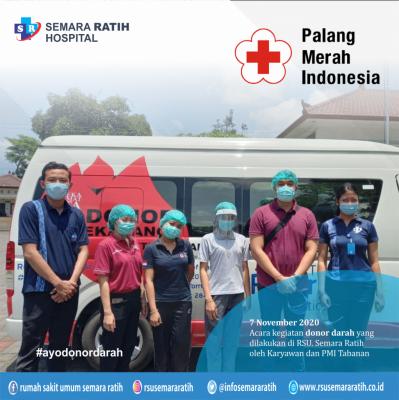 Acara kegiatan donor darah yang  dilakukan di RSU. Semara Ratih oleh Karyawan dan PMI Tabanan