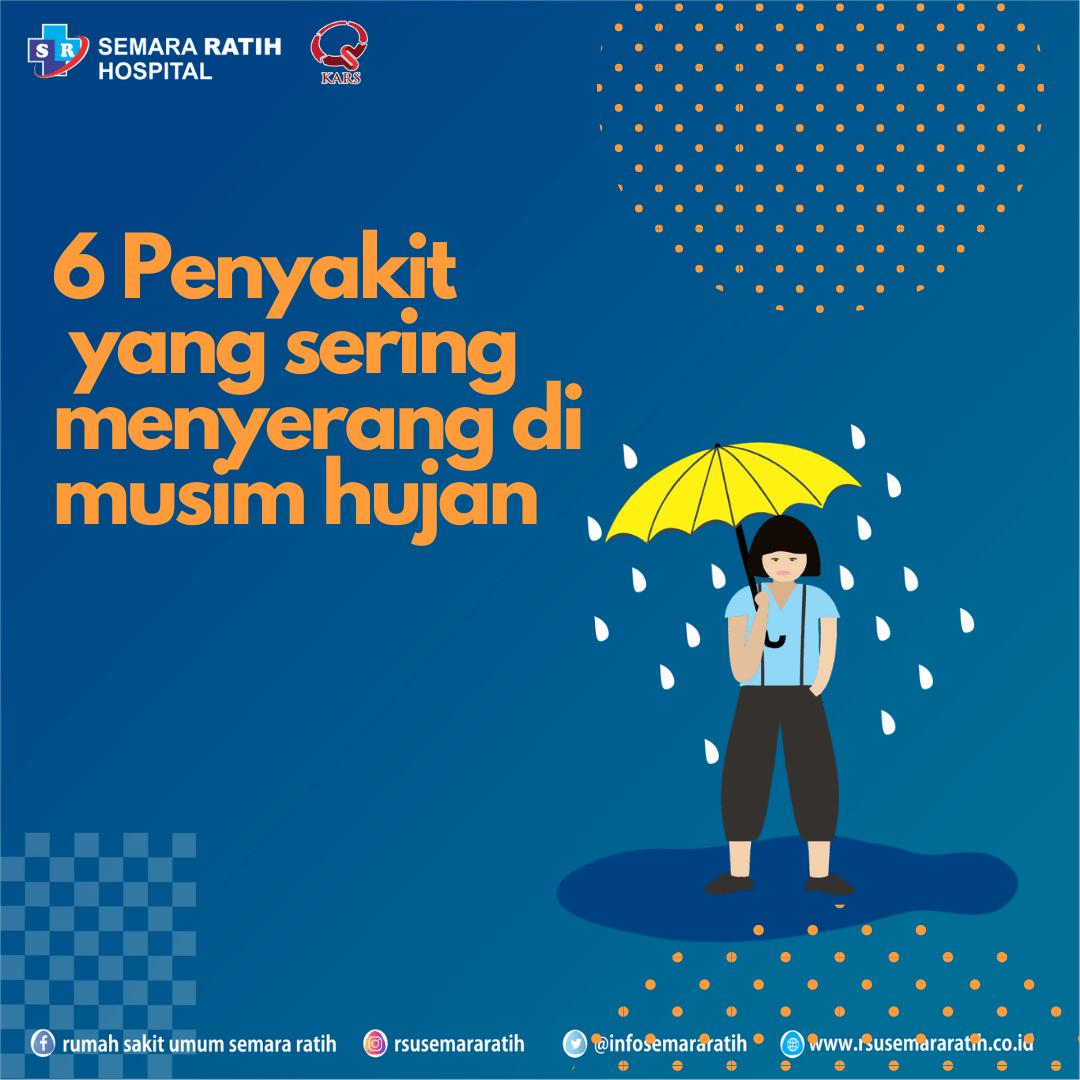 6 Penyakit Yang Sering Menyerang Di Musim Hujan